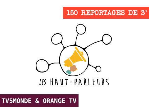 LES HAUT-PARLEURS : 1er media digital de jeunes reporters francophones sur leur terrain