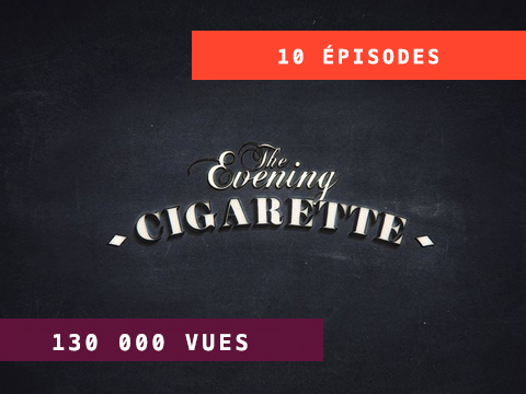 THE EVENING CIGARETTE – YOUTUBE