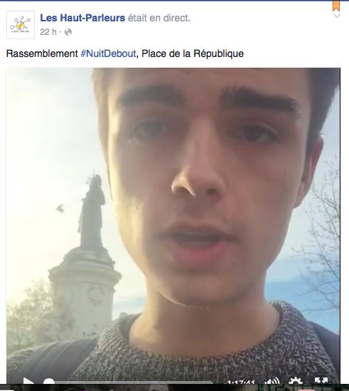 Première ! #lanuitdebout en live sur la page facebook des Haut-Parleurs