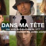 """Nouvelle série sur Francetv Slash : """"Dans ma tête"""" sur les troubles psychiques des jeunes – signée Les Haut-Parleurs avec TV5Monde"""