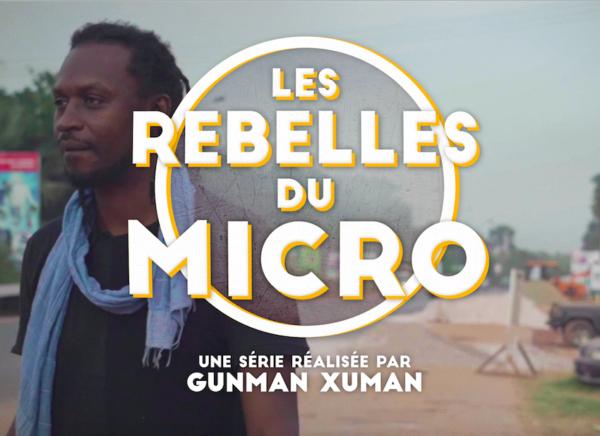 LES REBELLES DU MICRO – Nouvelle série documentaire signée LES HAUT-PARLEURS avec Guzman Xuman au Sénégal